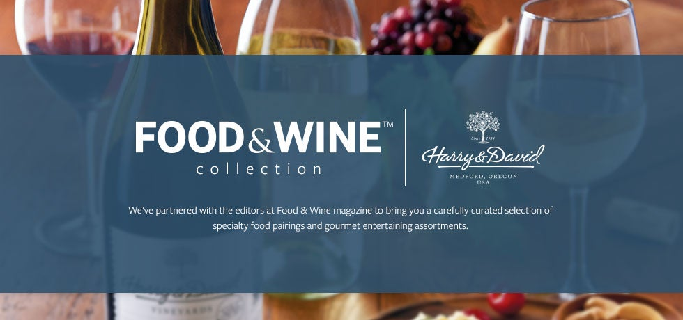 Explore our Food & Wine Collection - We've partnered with the experts at Food & Wine to bring you a carefully curated selection of specialty food pairings and gourmet entertaining assortments.