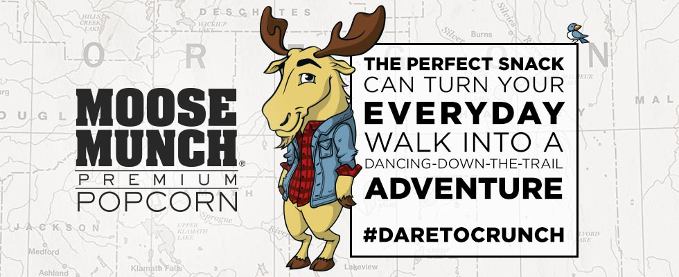 Moose Munch Premium Popcorn. THE PERFECT SNACK CAN TURN YOUR EVERYDAY WALK INTO A DANCING-DOWN-THE-TRAIL ADVENTURE #DARETOCRUNCH