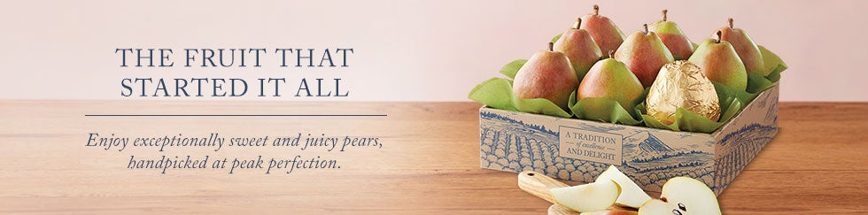 The Fruit That Started It All. Enjoy exceptionally sweet and juicy pears, handpicked at peak perfection.