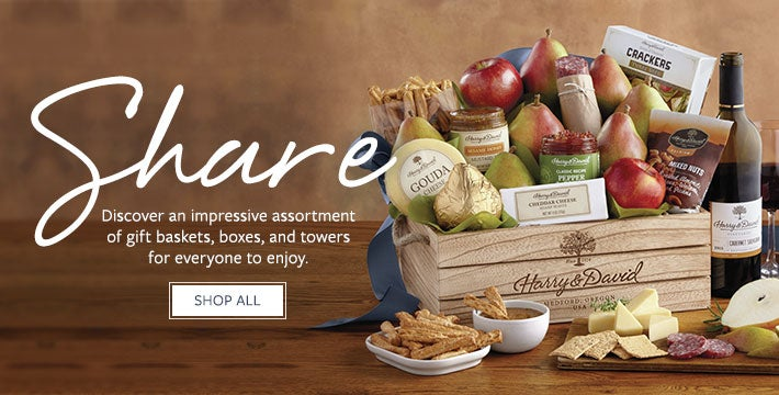 Share. Discover an impressive assortment of gift baskets, boxes and towers for everyone to enjpy. SHOP ALL.