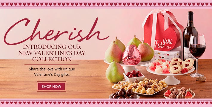INTRODUCING OUR NEW VALENTINE'S DAY COLLECTION. Share the love with unique Valentine's Day gifts of gourmet delight. SHOP ALL