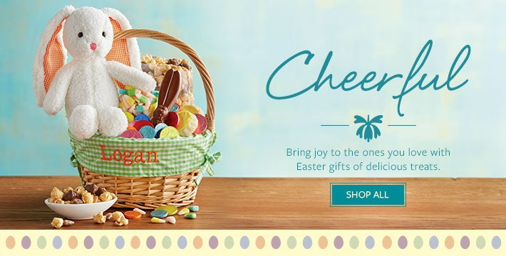 Cheerful. Bring joy to the ones you love with Easter gifts of delicious treats.  SHOP ALL