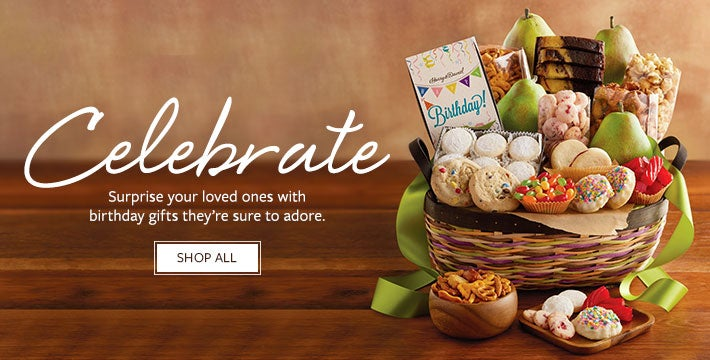CELEBRATE. Surprise your loved ones with birthday gifts they're sure to adore.  Shop All.