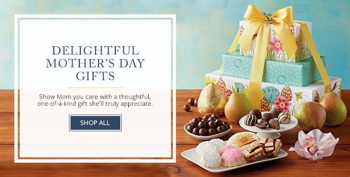 DELIGHTFUL MOTHER'S DAY GIFTS Show Mom you care with a thoughtful, one-of-a-kind gift she'll truly appreciate.  Shop All.