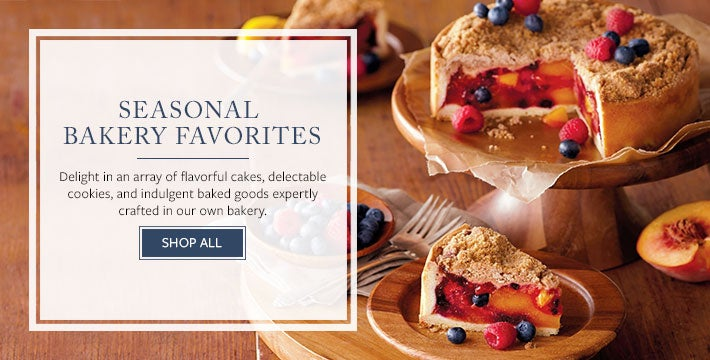 SEASONAL BAKERY FAVORITES Delight in an array of flavorful cakes, delectable cookies, and indulgent baked goods expertly crafted in our own bakery. SHOP ALL