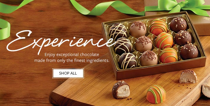 INDULGE IN EXCEPTIONAL CHOCOLATE Enjoy silky-smooth chocolate in a variety of flavors and textures made from only the finest ingredients.   SHOP ALL