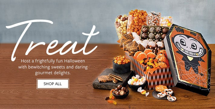 THRILLING HALLOWEEN TREATS Host a frightfully fun Halloween with bewitching sweets and daring gourmet delights. Shop All.