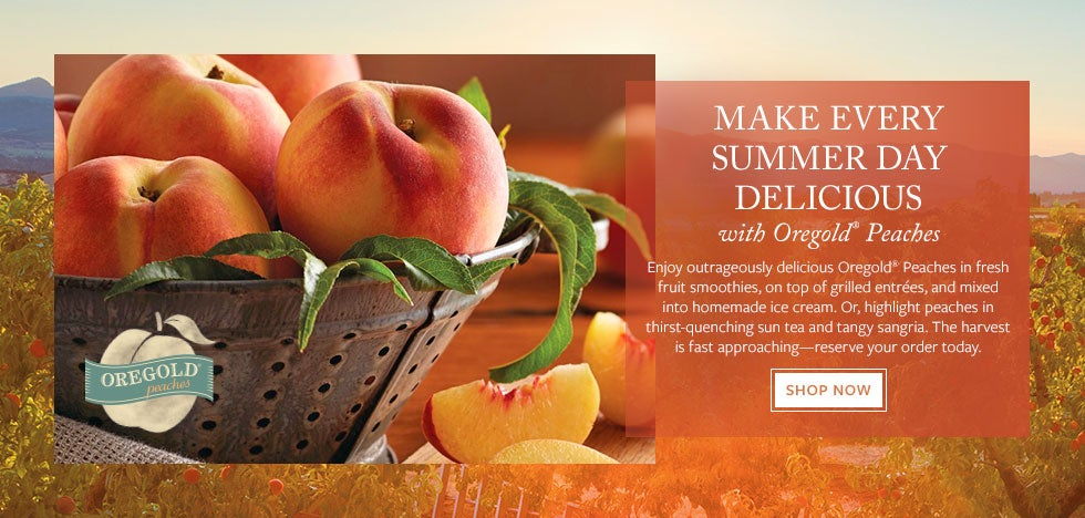 MAKE EVERY SUMMER DAY DELICIOUS with Oregold® Peaches. Enjoy outrageously delicious Oregold® Peaches in fresh fruit smoothies, on top of grilled entrées, and mixed into homemade ice cream. Or, highlight peaches in thirst-quenching sun tea and tangy sangria. The harvest is fast approaching—reserve your order today. Shop Now.