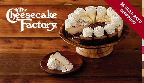 The Cheesecake Factory - $5.00 Flat Rate Shipping