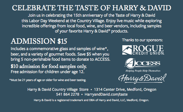 LABOR DAY WEEKEND - Saturday and Sunday, September 2–3, 11AM–6PM - Harry & David Country Village - SAVE THE BEST OF FALL WITH LOCAL FOOD, WINE, AND BEER