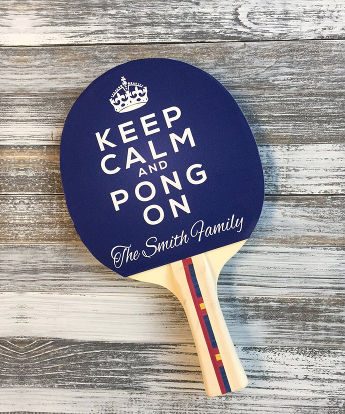 Customized Keep Calm and Pong On Paddle