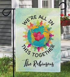 Custom Were All In This Together Garden Flag
